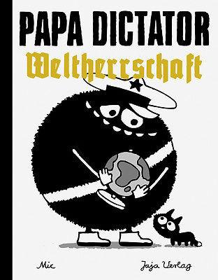"""lololand kinderbuch papa dictator """"weltherrschaft"""""""