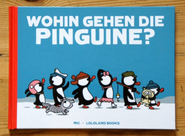 lololand kinderbuch wohin gehen die pinguine?