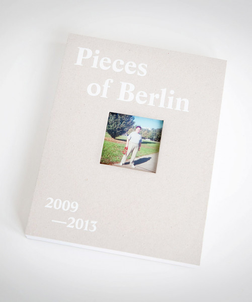 florian reischauer buch pieces of berlin 2009-2013