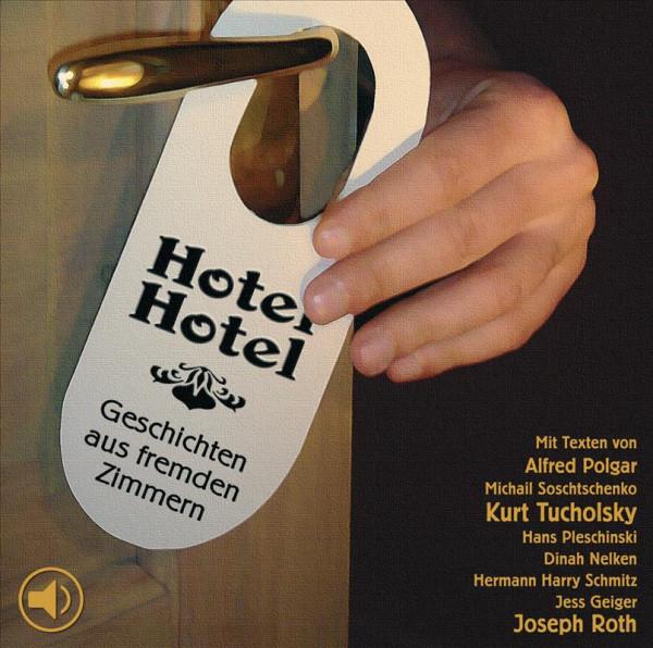o-ton-produktion hörspiel hotel hotel - geschichten aus fremden zimmern