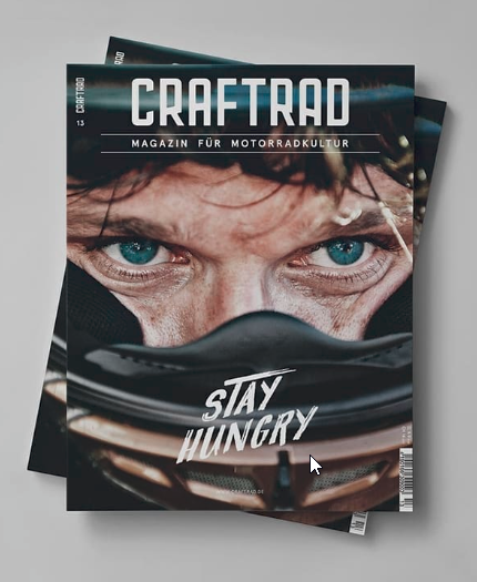 craftrad magazin für motorradkultur #13 stay hungry