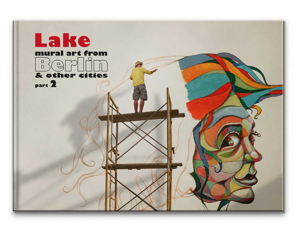 daily graphics lake - mural art from berlin & other cities part 2