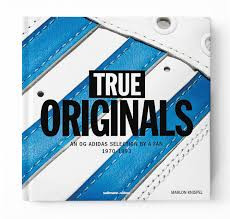marlon knispel buch True Originals - An OG adidas selection by a fan 1970–1993